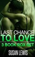 Last Chance to Love: 1, 2 & 3