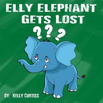Elly Elephant Gets Lost