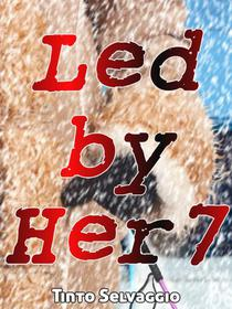 Led By Her 7