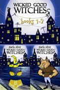 Wicked Good Witches Books 1-2: Demon Street Blues - Alpha Knows Best