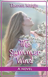 The Summer Wind : A Novel