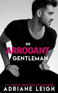 An Arrogant Gentleman 1