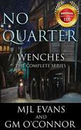 No Quarter: Wenches - The Complete Series
