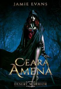 Ceara Amena: Desert Warrior