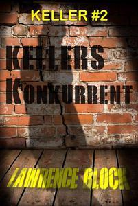 Kellers Konkurrent