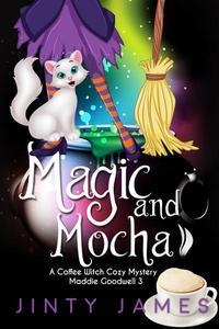 Magic and Mocha