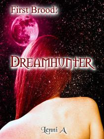 First Brood: Dreamhunter