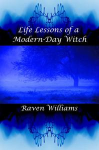 Life Lessons of a Modern-Day Witch