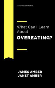 What Can I Learn About Overeating?
