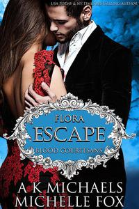 Flora: Escape: Blood Courtesans