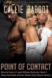 Boxed Set: Point of Contact Series, Books 1 & 2