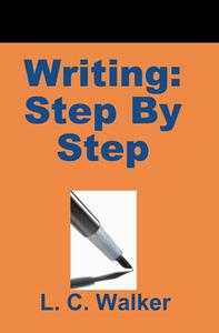 Writing: Step By Step