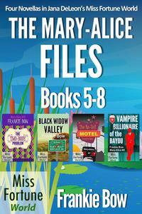 The Mary-Alice Files Books 5-8