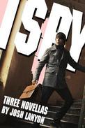 I Spy... Three Novellas