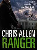 Ranger: The Alex Morgan Interpol Spy Thriller Series (A Novella)