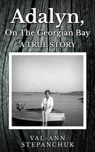 Adalyn, on the Georgian Bay