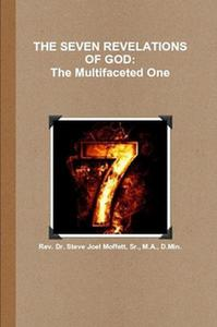 The Seven Revelations of God: The Multifacted One