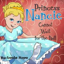 Princess Nancie Cannot Wait for the Ball