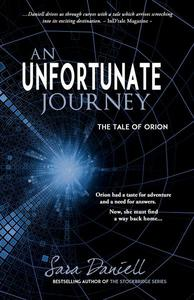 An Unfortunate Journey—The Tale of Orion