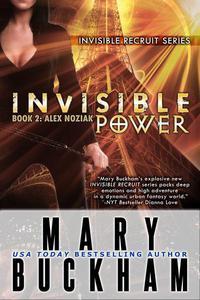 Invisible Power Book Two: Alex Noziak