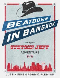 Beatdown in Bangkok - A Stetson Jeff Adventure