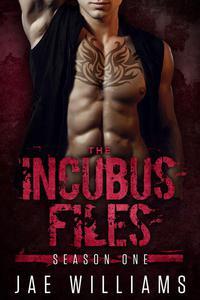 The Incubus Files: Season One