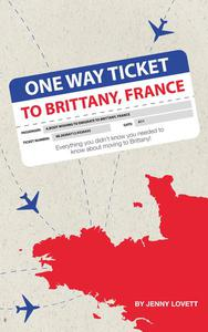 One way ticket to Brittany, France