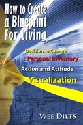How to Create a Blueprint for Living