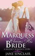 The Marquess Claims His Bride