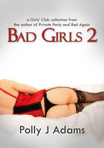 Bad Girls 2: more stories from the Girls' Club