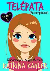 Telépata - Volumen 2 ¡Es complicado!