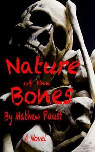 Nature of the Bones