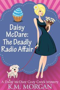 Daisy McDare:  The Deadly Radio Affair