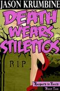 Death Wears Stilettos