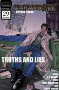 Curveball Issue 29: Truths and Lies
