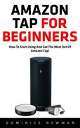 Amazon Tap for Beginners