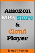 Amazon MP3 Store and Cloud Player Enjoy Music Wherever You Go!