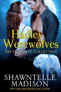 Hadley Werewolves: The Complete Collection