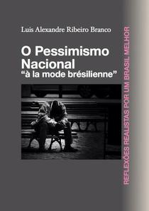 O Pessimismo Nacional