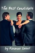 The Best Candidate (Billionaire MMF Bisexual Threesome Erotica)