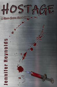 Hostage: A Shore Haven Short Story