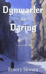 Dynwarler the Daring