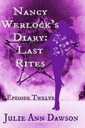 Nancy Werlock's Diary: Last Rites