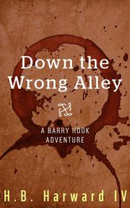 Down the Wrong Alley