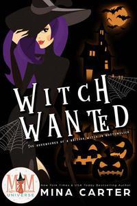Witch Wanted: Magic and Mayhem Universe