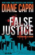 False Justice: A Judge Willa Carson Mystery