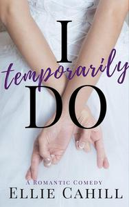 I Temporarily Do