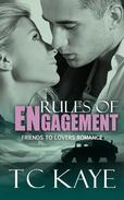 Rules of Engagement: A Friends to Lovers Romance