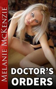 Doctor's Orders (medical fetish erotica)