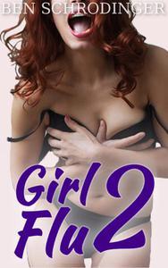 Girl Flu 2 : The Second Gender Swap